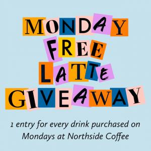 Northside Coffee Fresh Roasted Coffee - Free Latte Giveaway